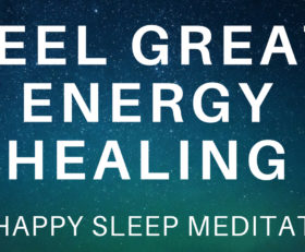 Sleep Hypnosis Energy Healing for Relaxation and Happiness ★ Guided Meditation