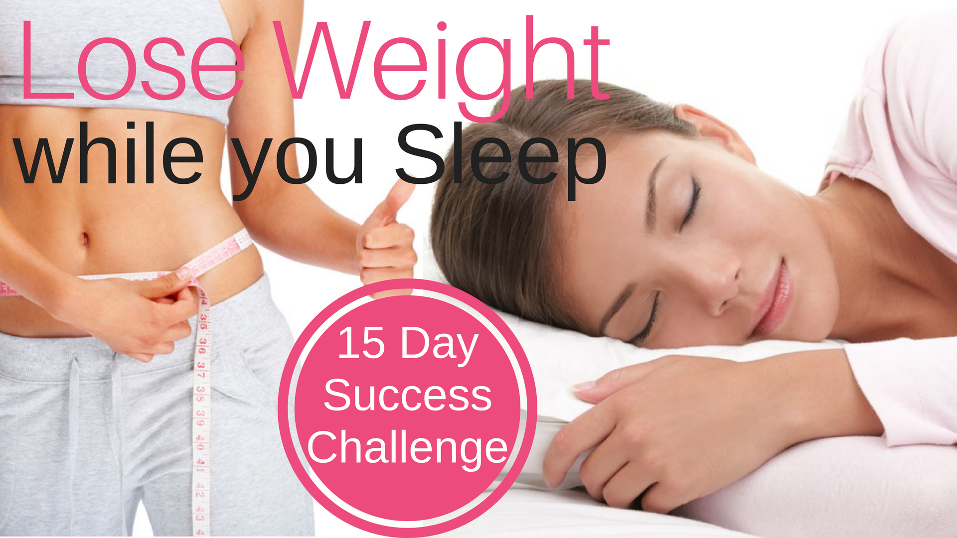 LOSE WEIGHT while you SLEEP ★ 15 Day Success Challenge