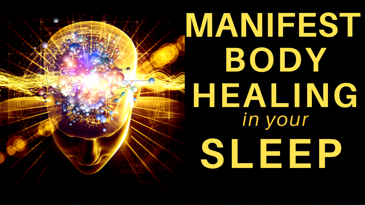 HEAL while you SLEEP ★ Manifest Body Healing